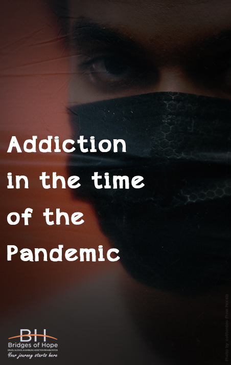 addiction in the time of the pandemic