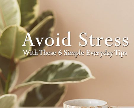avoid stress with these tips
