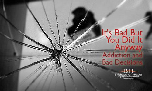 bad-decisions-addiction
