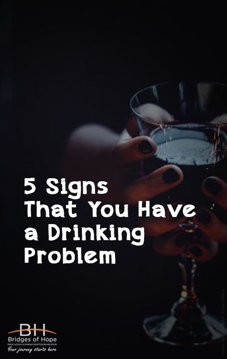 drinking problem 5 signs