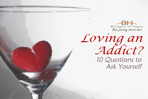 loving-and-addict-10-questions-to-ask-yourself