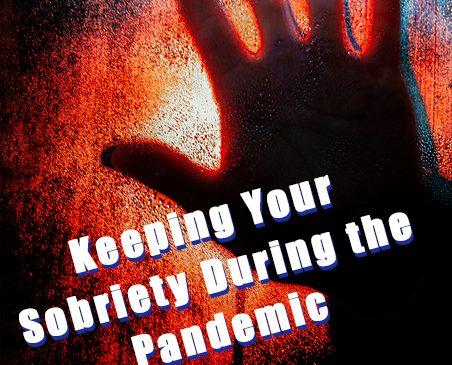 coronavirus sobriety during pandemic