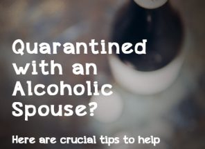 quarantined with alcoholic spouse
