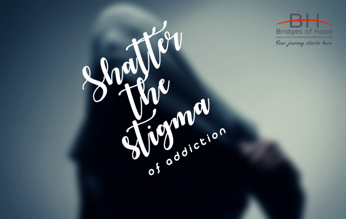 shatter addiction stigma bridges of hope