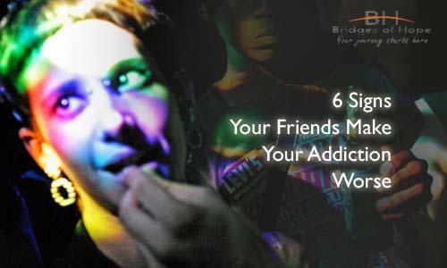 signs-friends-make-addiction-worse