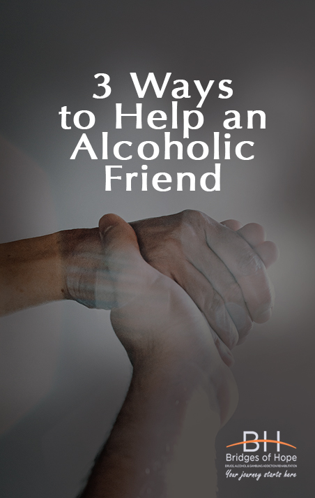 helping an alcoholic friend